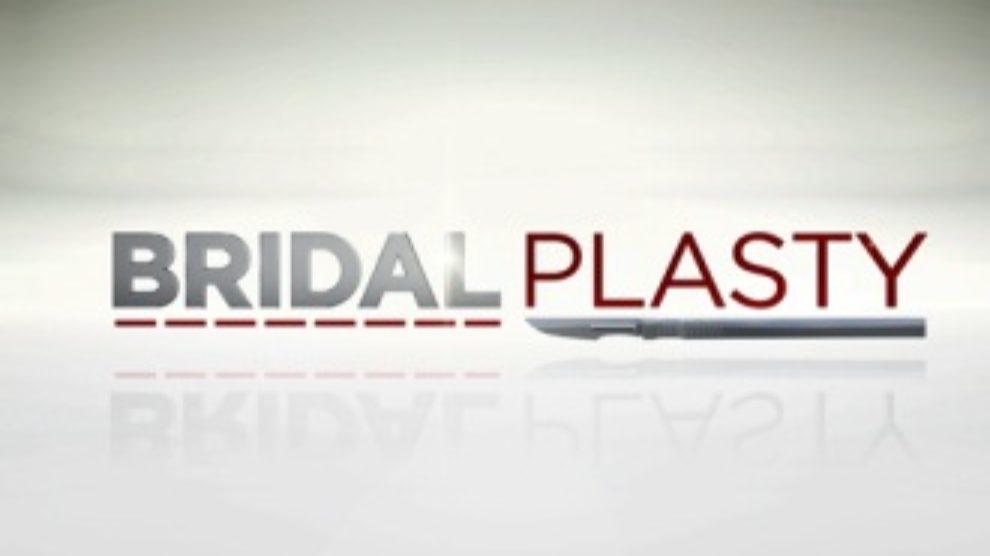 Bridalplasty – plastika fantastika