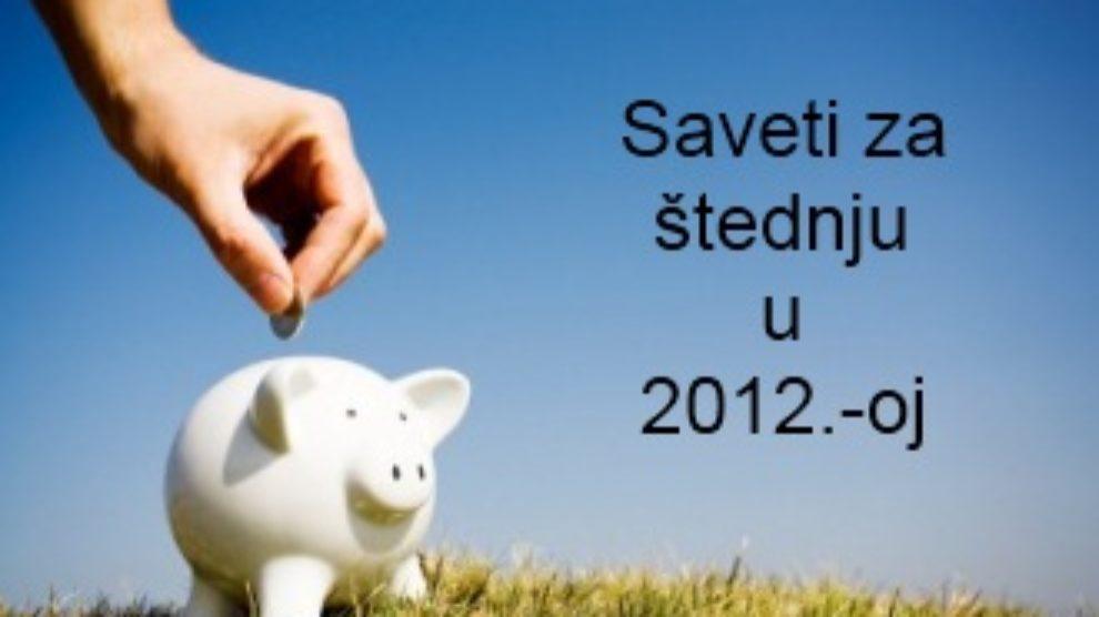 Saveti za štednju u 2012.-oj