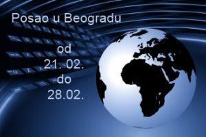 Posao u Beogradu od 21. do 28. februara