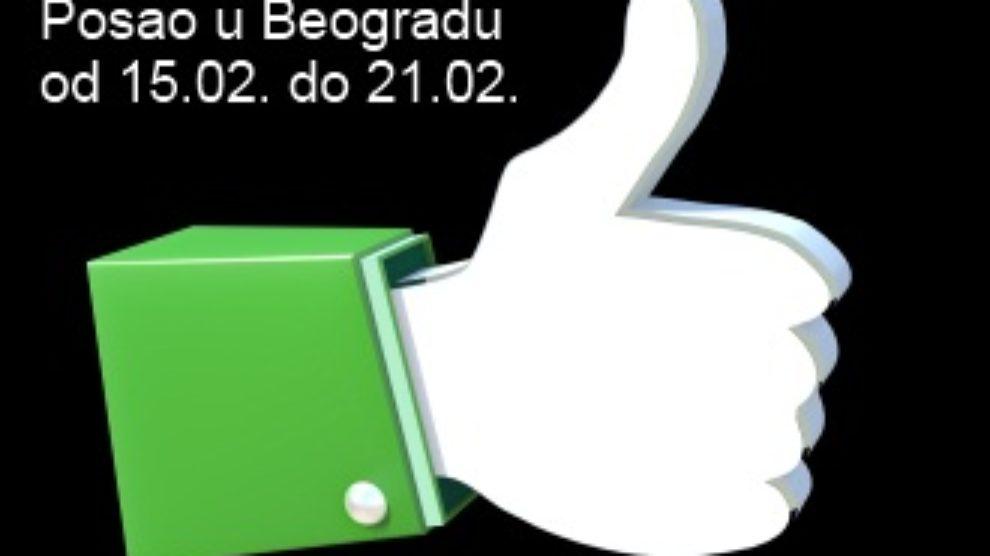 Posao u Beogradu 15.02. – 21.02.
