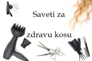 Saveti za zdravu kosu