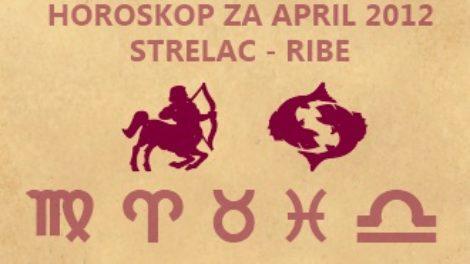 Horoskop za april 2012 Strelac – Ribe