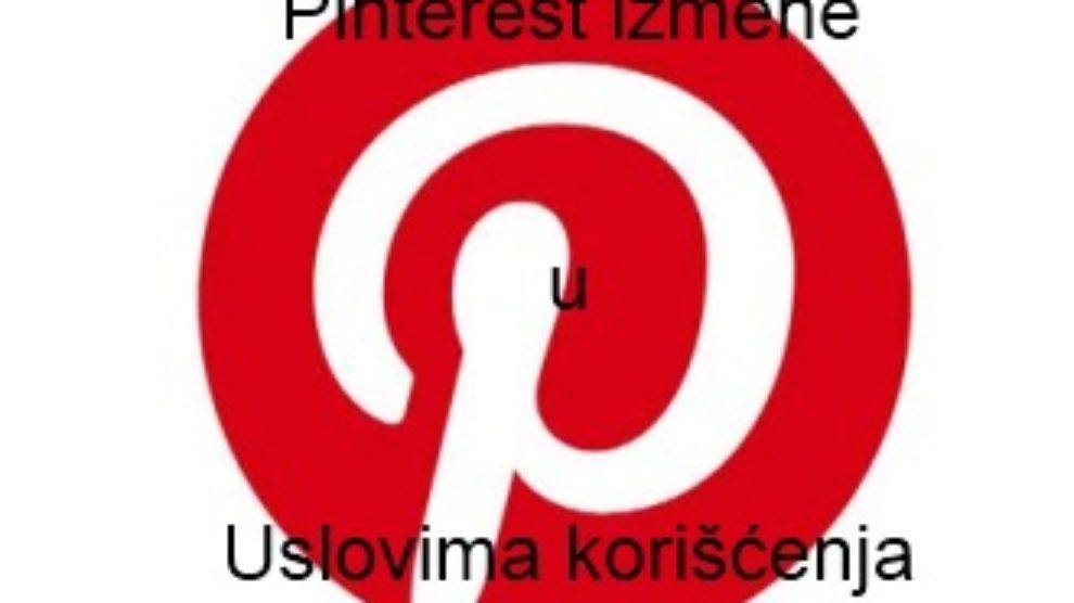 Pinterest izmene u Uslovima korišćenja