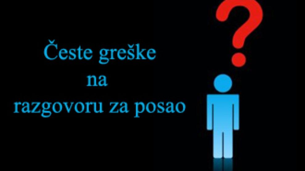 Ceste greske na razgovoru za posao
