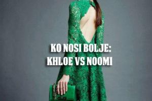 Ko nosi bolje Khloe vs Noomi