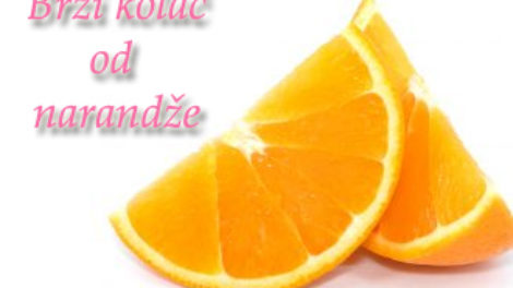 Brzi kolac od narandze