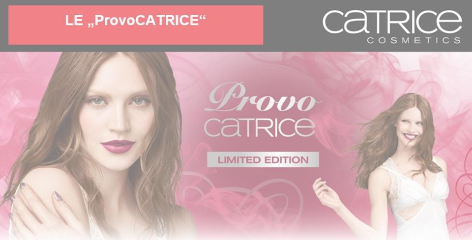 Catrice ProvoCATRICE limitirana kolekcija