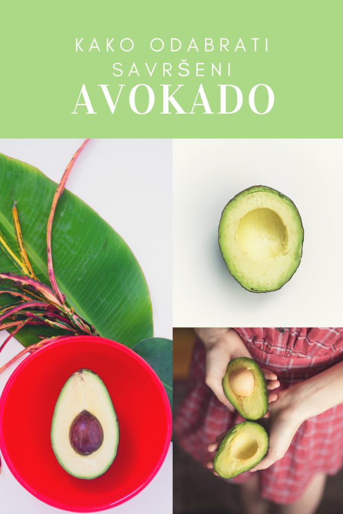 kako izabrati savršeni avokado