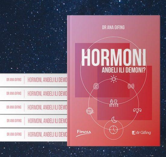 Hormoni – anđeli ili demoni? – nova knjiga dr Ane Gifing